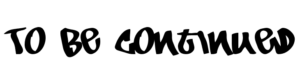 To Be Continued Png Transparent 123pngdownload
